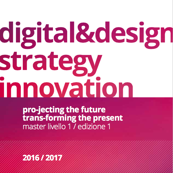 Master Digital Design & Strategy Innovation 2015 - 2016